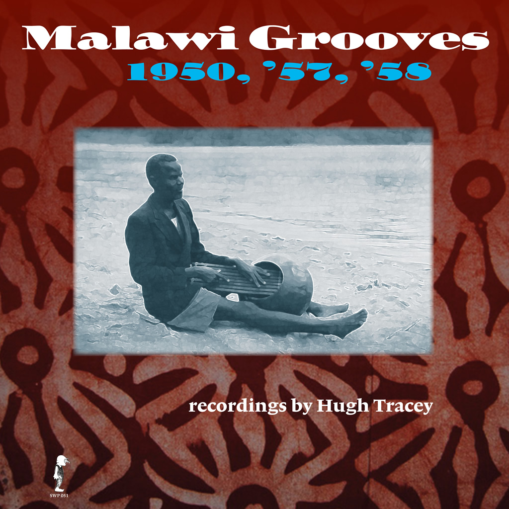 Malawi Grooves 1950, '57, '58