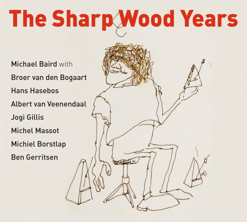 New release  'The Sharp Wood Years'
